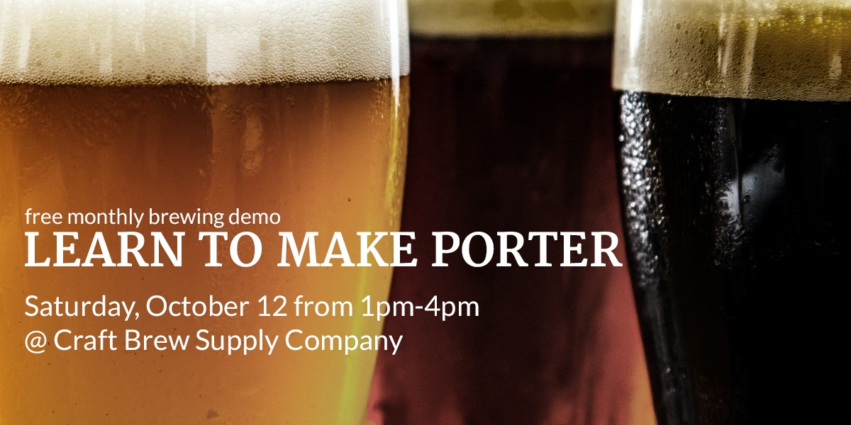 October Brewing Demo - Learn to Make Porter